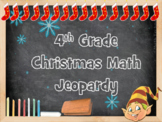 Christmas Math Jeopardy:  4th Grade CCS