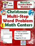 4th Grade Christmas Multi-Step Word Problems Based on Eureka Math Module 3