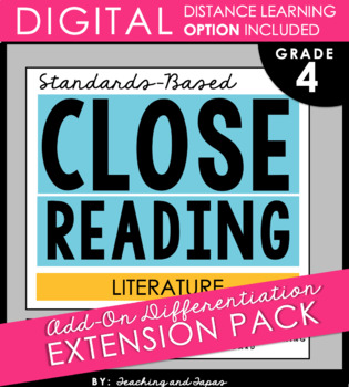 4th Grade Close Reading - Literature **Add-On Extension Pack**