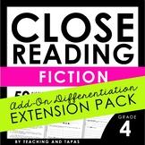 4th Grade Close Reading - Literature **Add-On Extension Pa