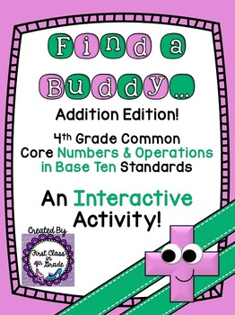 4th Grade Common Core Addition (Find a Buddy)