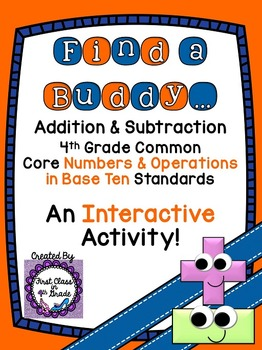 4th Grade Common Core Addition & Subtraction (Find a Buddy)