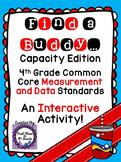 4th Grade Common Core Capacity Conversions (Find a Buddy)