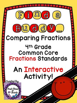 4th Grade Common Core Comparing Fractions (Find a Buddy)