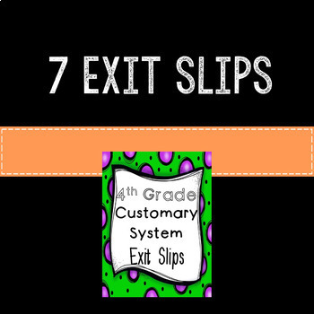 Customary Measurement Math Exit Slips or Assessments 4th Grade Common Core