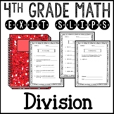 Division Math Exit Slips or Assessments 4th Grade Common Core