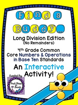 4th Grade Common Core Division No Remainders (Find a Buddy)