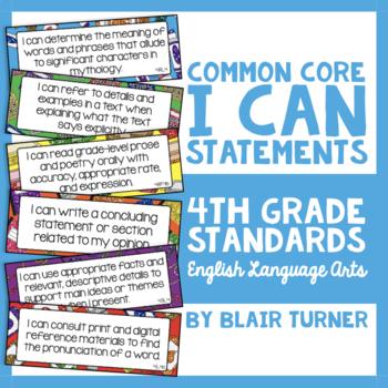 "4th Grade Common Core ELA ""I CAN"" Statements"