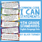 "4th Grade Common Core ELA ""I CAN"" Statements"