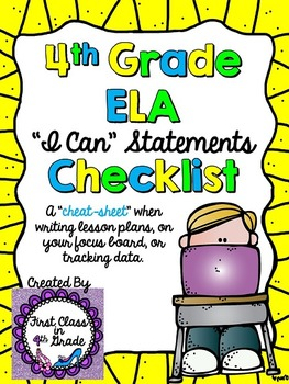 "4th Grade Common Core ELA ""I Can"" Checklist (Ink Saver)"
