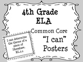 "4th Grade Common Core ELA ""I Can"" Posters"