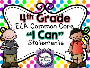 "4th Grade Common Core ELA ""I Can"" Statements (Polka Dots)"
