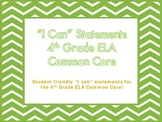 """4th Grade Common Core ELA """"I Can"""" Statements/Learning Targets (Chevron)"""