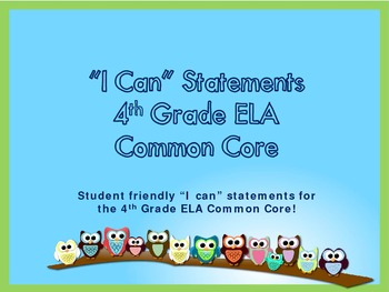 """4th Grade Common Core ELA """"I Can"""" Statements/Learning Targets (Owl Theme)"""