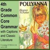 4th Grade Common Core Grammar with Captions and Classic Li