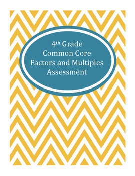 4th Grade Common Core Factors and Multiples Assessment