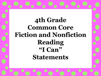 "4th Grade Common Core Fiction and Nonfiction Reading "" I Can"" Posters"