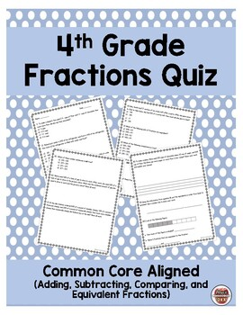 4th Grade Common Core Fractions Quiz
