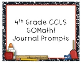 4th Grade Common Core GOMath Journal Prompts *ENTIRE YEAR*