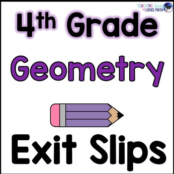 Geometry Math Exit Slips Assessments 4th Grade Common Core Buddy