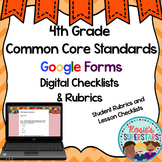 4th Grade Common Core Google Form Checklists and Student Rubrics