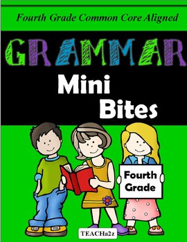 4th Grade Common Core Grammar Mini Bites Weeks 1-32!!!!!