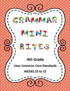 4th Grade Common Core Grammar Mini Bites Weeks 25 to 32