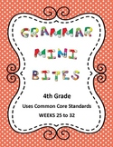 4th Grade Common Core Grammar Mini Bites Weeks 25 to 32