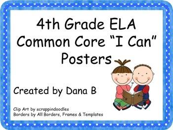 "4th Grade ELA Common Core ""I Can"" Posters"
