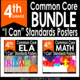 "4th Grade Common Core ""I Can"" Standards Posters {ELA & MAT"