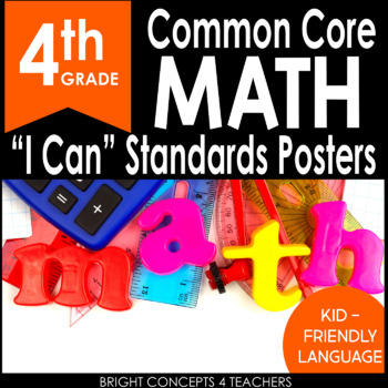 """4th Grade Common Core """"I Can"""" Standards Posters {MATH ONLY}"""