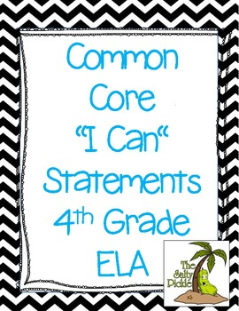 "4th Grade Common Core ""I Can"" Statements ELA"