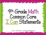 "4th Grade Common Core ""I Can"" Statements for Mathematics"