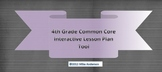 4th Grade Common Core Interactive School Year Lesson Plan Tool
