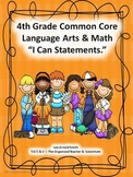 """4th Grade Common Core Language Arts and Math """"I Can Statements"""" Bundled"""