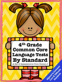 4th Grade Language Tests for Each Common Core / TNReady Standard