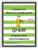 4th Grade Common Core Language Weekly Quizzes