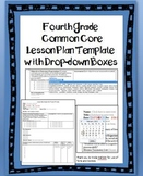 4th Grade Common Core Lesson Plan Template with Drop-down Boxes