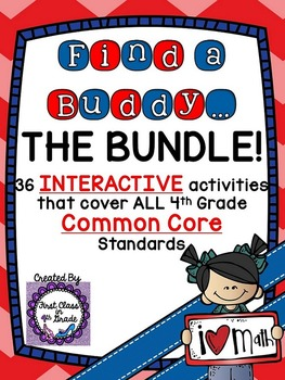 4th Grade Common Core Math ALL Standards (Find a Buddy Bundle)