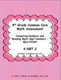 4th Grade Common Core Math Assessment: 4.NBT.2 Comparing Numbers/Multi-Digit #s