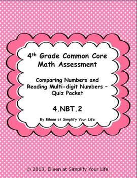 4th Grade Common Core Math Assessment: 4.NBT.2 Comparing N