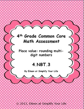 4th Grade Common Core Math Assessment:  4.NBT.3 Place Valu