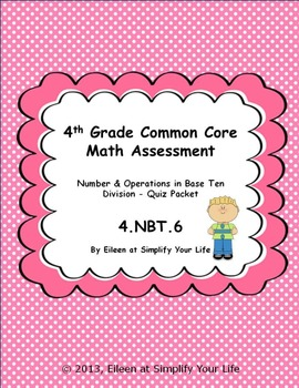 4th Grade Common Core Math Assessment:  4.NBT.6 Division