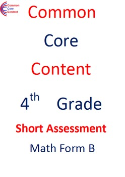 4th Grade Common Core Math Assessment Bundle SHORT Form A and B Fourth Grade