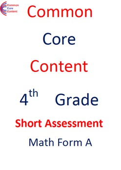 4th Grade Common Core Math Assessment SHORT Form A (10 Questions) Fourth Grade