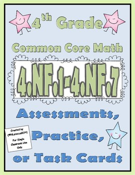 4th Grade Common Core Math Assessments 4.NF.1 - 4.NF.7