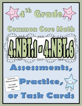 4th Grade Common Core Math Assessments 4.NBT.1 - 4.NBT.6