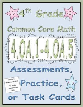 4th Grade Common Core Math Assessments 4.OA.1 - 4.OA.5