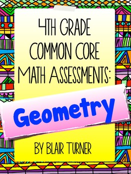 4th Grade Common Core Math Assessments - Geometry Domain