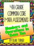 4th Grade Common Core Math Assessments - Numbers and Opera